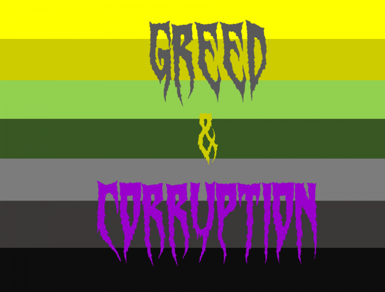 Greed & Corruption – Business, Individuals & Government